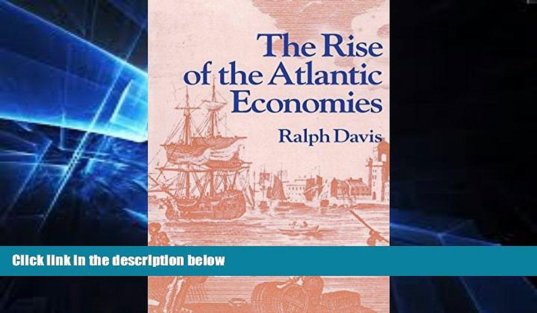FREE PDF  The Rise of the Atlantic Economies (World Economic History Series)  FREE BOOOK ONLINE