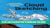 Collection Book Cloud Sketching: Creative Drawing for Cloud Spotters and Daydreamers - Look Up!