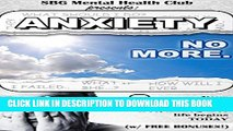New Book Anxiety: Anxiety Management   Relief starts here (w/ BONUS CONTENT!) : No more Fear,
