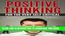 Collection Book Self Esteem: Positive Thinking Habits And Affirmations For The Very Self Critical.
