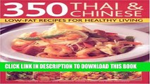 [PDF] 350 Chinese   Thai Recipes for Healthy Living: All the taste and none of the fat:  fabulous