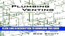 Collection Book Plumbing Venting: Decoding Chapter 9 of the IPC