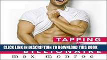 Collection Book Tapping the Billionaire: Bad Boy Billionaires Series, Book 1
