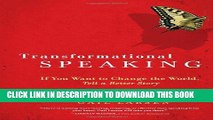 [PDF] Transformational Speaking: If You Want to Change the World, Tell a Better Story Popular