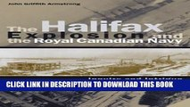 [PDF] The Halifax Explosion and the Royal Canadian Navy: Inquiry and Intrigue (Studies in Canadian