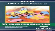 [PDF] 2002 Hipaa Desk Reference: A Physicians  Guide to Understanding the Administration