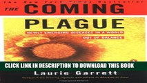 New Book The Coming Plague: Newly Emerging Diseases in a World Out of Balance