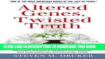 Collection Book Altered Genes, Twisted Truth: How the Venture to Genetically Engineer Our Food Has