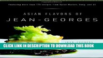[PDF] Asian Flavors of Jean-Georges Full Collection[PDF] Asian Flavors of Jean-Georges Popular