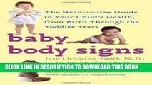 [PDF] Baby Body Signs: The Head-to-Toe Guide to Your Child s Health, from Birth Through the