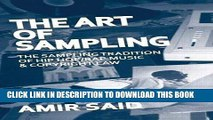[PDF] The Art of Sampling: The Sampling Tradition of Hip Hop/Rap Music and Copyright Law Popular