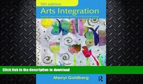 FAVORITE BOOK  Arts Integration: Teaching Subject Matter through the Arts in Multicultural