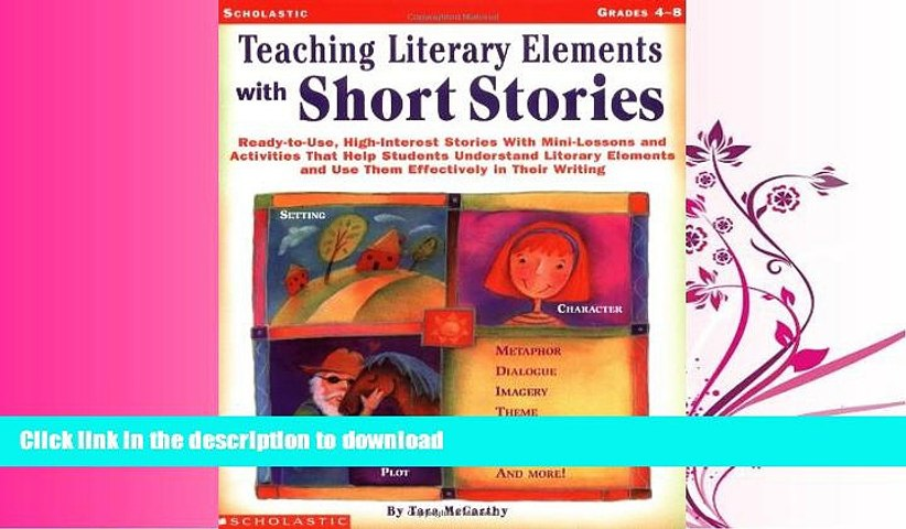 READ BOOK Teaching Literary Elements with Short Stories: Ready-to-Use,  High-Interest Stories