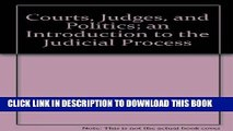 [PDF] Courts, Judges, and Politics; an Introduction to the Judicial Process Full Online