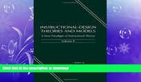 EBOOK ONLINE  Instructional-design Theories and Models: A New Paradigm of Instructional Theory,