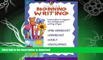 READ BOOK  Teaching Beginning Writing: Lesson Plans to Support Five Developmental Writing Stages