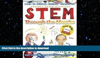 READ  STEM Through the Months - Back to School Edition: for Budding Scientists, Engineers,