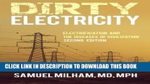 [PDF] Dirty Electricity: Electrification and the Diseases of Civilization Full Colection
