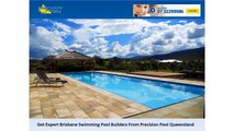 Get Expert Brisbane Swimming Pool Builders From Precision Pool Queensland