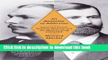 [PDF] An Anatomy of Addiction: Sigmund Freud, William Halsted, and the Miracle Drug, Cocaine Full