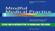[PDF] Mindful Medical Practice: Clinical Narratives and Therapeutic Insights Full Colection