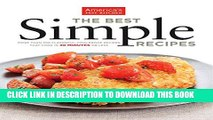 [PDF] The Best Simple Recipes: More Than 200 Flavorful, Foolproof Recipes That Cook In 30 Minutes