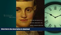PDF ONLINE Prudence Crandall s Legacy: The Fight for Equality in the 1830s, Dred Scott, and Brown