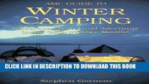 [PDF] Amc Guide to Winter Camping: Wilderness Travel and Adventure in the Cold-Weather Months Full