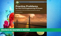 GET PDF  Practice Problems for the Civil Engineering PE Exam: A Companion to the Civil Engineering
