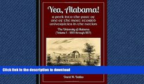 READ THE NEW BOOK Yea, Alabama! A Peek into the Past of One of the Most Storied Universities in