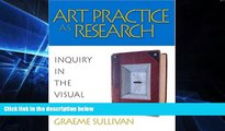 Big Deals  Art Practice as Research: Inquiry in the Visual Arts  Best Seller Books Most Wanted