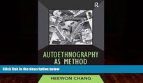 Big Deals  Autoethnography as Method (Developing Qualitative Inquiry)  Best Seller Books Most Wanted