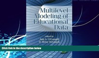 Must Have PDF  Multilevel Modeling of Educational Data (Quantitative Methods in Education and the