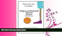 FULL ONLINE  Three One-Act Comedies: Midgets and Basketball, Betrayal   Divorce