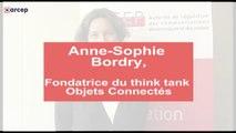 Anne Sophie Bordry, fondatrice du think tank Objets Connectés (mai 2016)