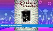read here  Enter Pirates: Vintage Legends 1991-1999