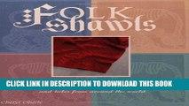 [PDF] Folk Shawls: 25 knitting patterns and tales from around the world (Folk Knitting series)