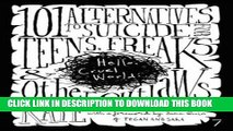 [PDF] Hello Cruel World: 101 Alternatives to Suicide for Teens, Freaks, and Other Outlaws Full