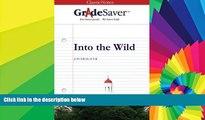 Big Deals  GradeSaver (TM) ClassicNotes: Into the Wild  Free Full Read Most Wanted