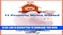 [PDF] 11 Property Myths Busted: Essential Guide for Home Buyers to Avoid Traps with Common Myths