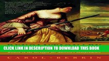 [PDF] Revolutionary Mothers: Women in the Struggle for America s Independence Popular Collection