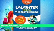 different   Laughter Still Is the Best Medicine: Our Most Hilarious Jokes, Gags, and Cartoons