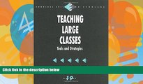 Big Deals  Teaching Large Classes: Tools and Strategies (Survival Skills for Scholars)  Best