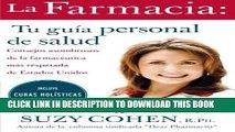 [PDF] La Farmacia: Tu guia personal de salud: Consejos asombrosos de la farmaceutica mas respetada