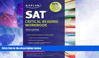 Must Have PDF  Kaplan SAT Critical Reading Workbook (Kaplan Test Prep)  Free Full Read Best Seller