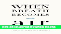 [PDF] When Breath Becomes Air Full Collection