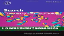 [PDF] Starch, Third Edition: Chemistry and Technology (Food Science and Technology) Full Colection