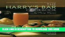 [PDF] The Harry s Bar Cookbook: Recipes and Reminiscences from the World-Famous Venice Bar and