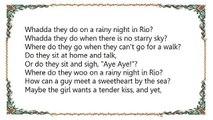The Andrews Sisters - A Rainy Night in Rio Lyrics