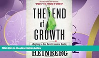 READ book  The End of Growth: Adapting to Our New Economic Reality  FREE BOOOK ONLINE